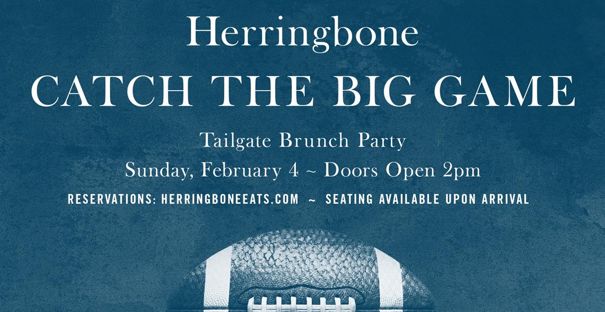 Herringbone Catch the Big Game in Las Vegas!